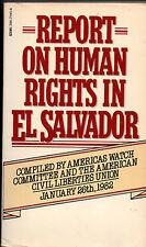 Report On Human Rights In El Salvador PB 1982