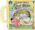 Catholic Baby's First Bible by Regina Press,N.Y. (Board book, 1998)