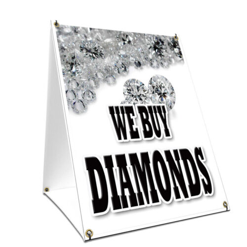 A-frame Sidewalk Sign We Buy Diamonds With Graphics On Each Side
