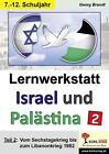 Lernwerkstatt Israel und Palästina 2 von Georg Brandt (2014, Taschenbuch)