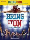 Bring It on: The Musical by Hal Leonard Publishing Corporation (Paperback / softback, 2013)
