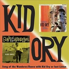 Songs of the Wanderer/Dance with Kid Ory or Just Listen by Kid Ory (CD,...