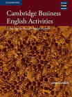 Cambridge Business English Activities: Serious Fun for Business English Students by Jane Cordell (Spiral bound, 2000)