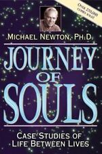 Journey of Souls: Case Studies of Life Between Lives by Michael Newton