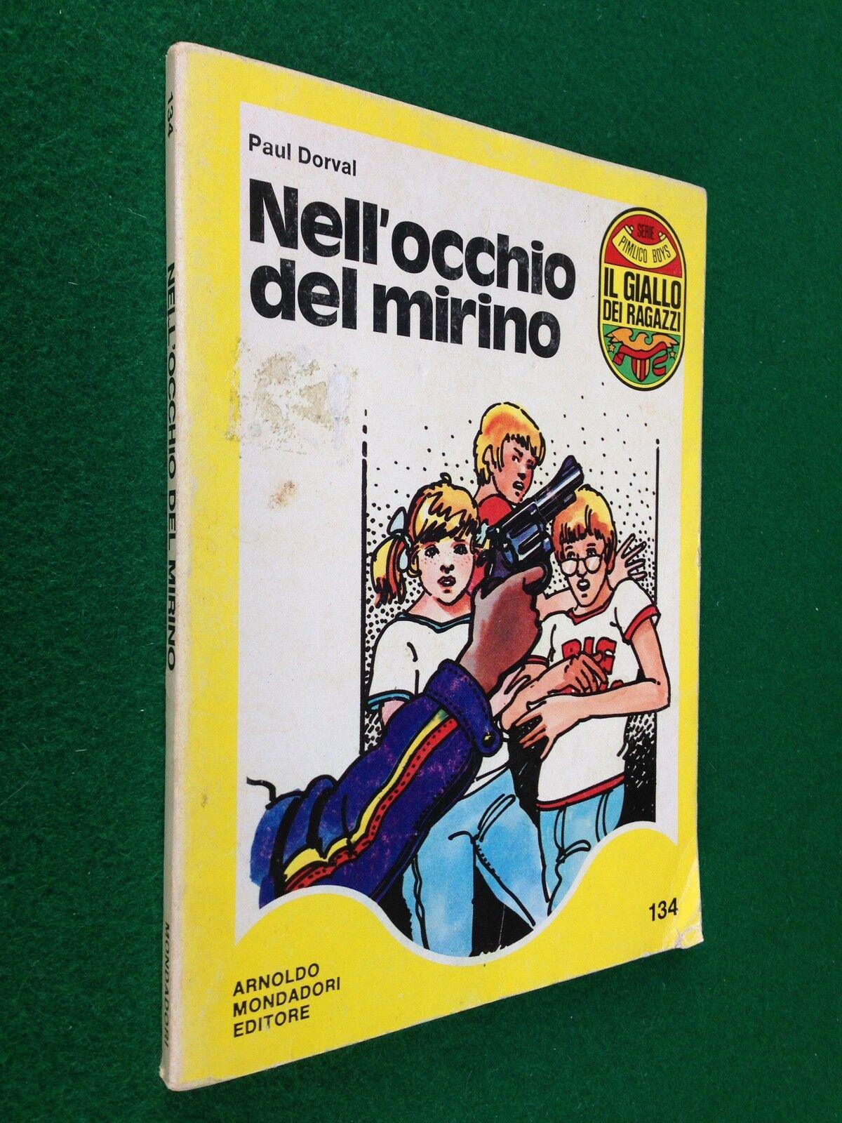 PAUL DORVAL: NELL'OCCHIO DEL MIRINO