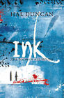 Ink: The Book of All Hours by Hal Duncan (Paperback, 2008)