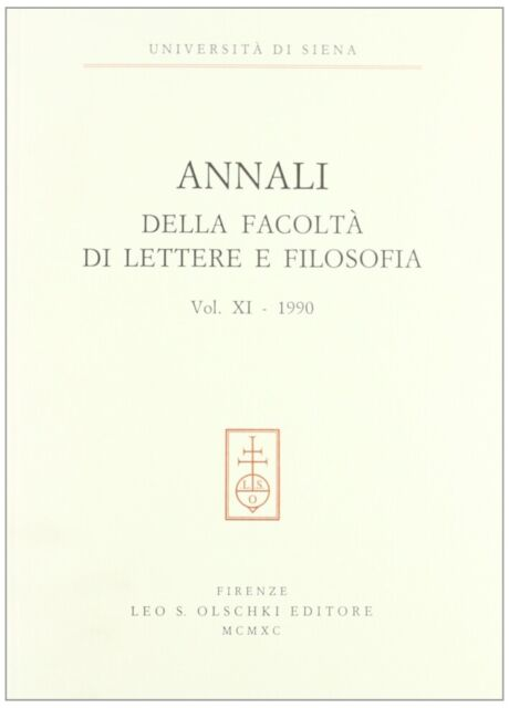 Annali della Facoltà di lettere e filosofia dell'Università di Siena. Vol. 11