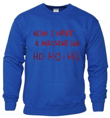NOW I HAVE A MACHINE GUN HO HO HO SWEATSHIRT DIE HARD CHRISTMAS JUMPER XMAS GIFT