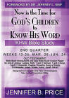 Now Is the Time for God's Children to Know His Word- 2nd Qtr by Jennifer Price (Paperback / softback, 2011)