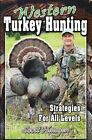 Western Turkey Hunting: Strategies for All Levels by Scott Haugen (Paperback / softback, 2013)
