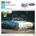 FORD GALAXIE SUNLINER 1961 CAR VOITURE UNITED STATES ÉTATS UNIS CARD FICHE