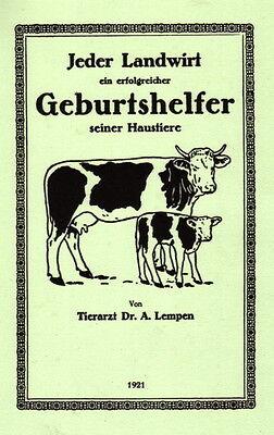 Der Landwirt ein Geburtshelfer Geburtshilfe Kühe Kuh Kalb Pferde Fohlen Stute