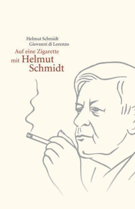 Auf eine Zigarette mit Helmut Schmidt von Giovanni DiLorenzo, UNGELESEN