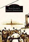 Ellis Island's Famous Immigrants by Barry Moreno (Paperback / softback, 2008)