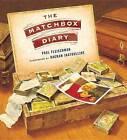 The Matchbox Diary by Paul Fleischman (Hardback, 2013)