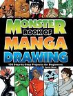 Monster Book of Manga Drawing : 150 Step-by-Step Projects for Beginners by David Okum (2013, Paperback)