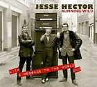 Jesse Hector - Running Wild / a Message to The World Audio CD Seal