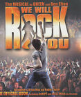 We Will Rock You : The Musical by  Queen  and Ben Elton - The Official Book Including Script and Full Lyrics to All Songs by Carlton Books Ltd (Hardback, 2004)