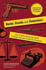Books, Crooks and Counselors: How to Write Accurately about Criminal Law and Courtroom Procedure by Leslie Budewitz (Paperback / softback, 2011)