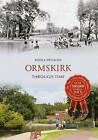 Ormskirk Through Time by Mona Duggan (Paperback, 2009)