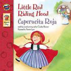 Little Red Riding Hood/Caperucita Roja by Candice Ransom, Tammie Lyon (Paperback / softback, 2005)