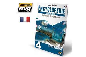 AMMO OF MIG A.MIG-6073 Encyclopedie Techniques D'Aviation Vieillissement Vol4
