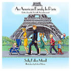 An American Family in Paris: Letters from the Seventh Arrondissement by Sally Fallon Morell (Hardback, 2015)