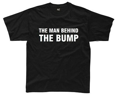 THE MAN BEHIND THE BUMP Mens T-Shirt S-3XL Funny Printed Baby Joke Daddy Baby
