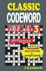 Classic Codeword Puzzles 3 by J S Lubandi (Paperback / softback, 2014)