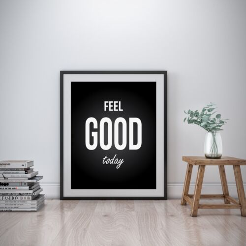Feel good Inspirational Wall Art Print Motivational Quote Poster Decor Gift her