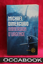 Immersion d'urgence - Michel Dimercurio