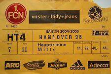 TICKET 2004/05 1. FC Nürnberg - Hannover 96