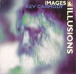 KEV-CARMODY-Images-amp-Illusions-CD-BRAND-NEW