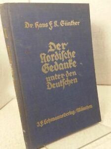 Der nordische Gedanke unter den Deutschen. Günther, Hans F. K.: