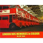 London Bus Memories in Colour by Garry Yates (Hardback, 2010)