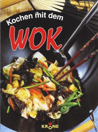 NEU Kochen mit dem Wok KRONE