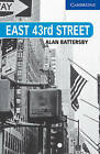 East 43rd Street: Level 5: Level 5 by Alan Battersby (Paperback, 2001)