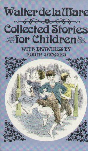 Collected Stories for Children (Puffin Books),Walter de la Mare,Robin Jacques
