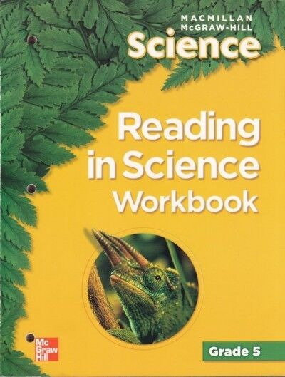 Older Elementary Science Macmillan McGraw Hill Science Grade 5 Reading In Science Workbook By McGraw Hill Education 2005 Paperback