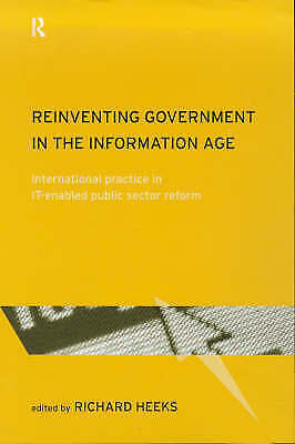 Reinventing Government in the Information Age: International Practice in IT-Enab