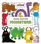 Ducky and the Monsters by Clavis Publishing (Hardback, 2016)