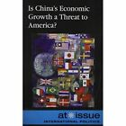 Is China's Economic Growth a Threat to America? by Ronald D Jr Lankford (Paperback, 2013)