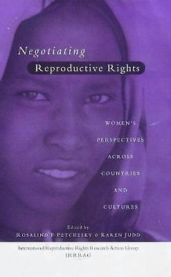 Negotiating Reproductive Rights by Petchesky, Rosalind