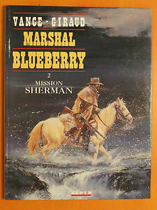 Mission-Sherman-Tome-2-Marshal-Blueberry-Vance-amp-Giraud-editions-Alpen-EO