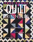 Free Range Triangle Quilts by Gary, Jones, Gwen Marston (Paperback / softback, 2015)