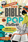 All You Want to Know About the Bible in Pop Culture: Finding Our Creator in Superheroes, Prince Charming, and Other Modern Marvels by Kevin Harvey (Paperback, 2015)