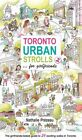 Toronto Urban Strolls 2... for Girlfriends: The Girlfriends-Tested Guide to Exciting Walks in Toronto by Nathalie Prezeau (Paperback / softback, 2013)