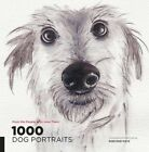 1,000 Dog Portraits: From the People Who Love Them by Robynne Raye (Paperback, 2014)