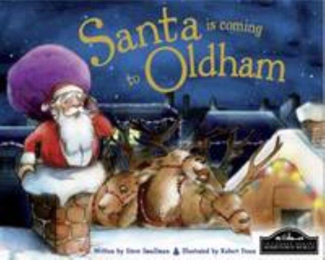 Santa is Coming to Oldham by Hometown World (Hardback) M