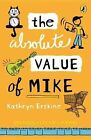 The Absolute Value of Mike by Kathryn Erskine (Paperback / softback, 2012)